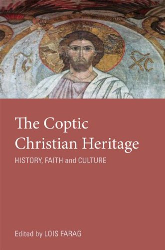 The Coptic Christian Heritage: History, Faith and Culture