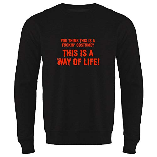 Pop Threads You Think This is a Costume? It's a Way of Life Black 2XL Mens Fleece Crew Sweatshirt