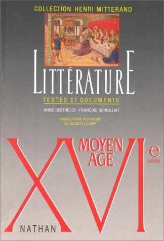 Litterature: Textes Et Documents: Xvie Siecle (French Edition)