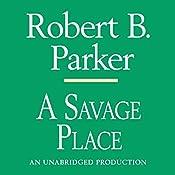 A Savage Place: Spenser, Book 8 | Robert B. Parker