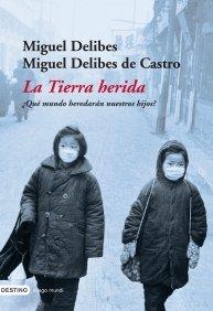 Descargar Libro La Tierra Herida Miguel Delibes
