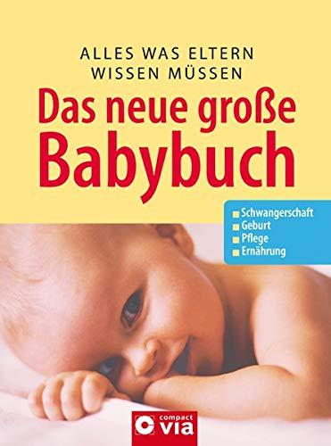 das-neue-grosse-baby-buch-alles-was-eltern-wissen-mssen-schwangerschaft-geburt-pflege-ernhrung