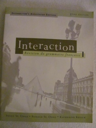 Interaction: Revision De Grammaire Francaise Instructor's Annotated Edition
