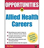 img - for [(Opportunities in Allied Health Careers)] [Author: Alex Kacen] published on (May, 2005) book / textbook / text book