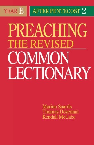 004: Preaching the Revised Common Lectionary Year B: After Pentecost - In Commons Stores Woodbury