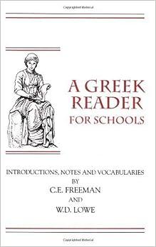 Book A Greek Reader for Schools (Greek Edition) by C. E. Freeman (1998-12-01)