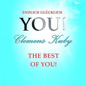 The best of YOU! (YOU! Endlich glücklich) Hörbuch