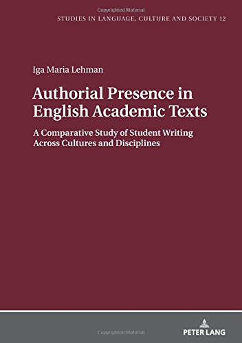 Authorial Presence in English Academic Texts: A Comparative Study of Student Writing across Cultures and Disciplines