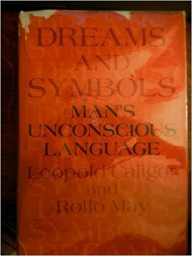 Dreams And Symbols Mans Unconscious Language Leopold Caligor