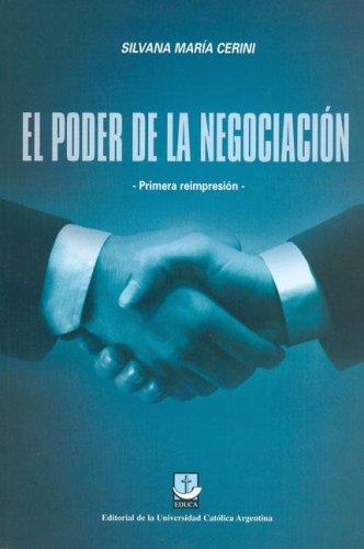 El Poder de La Negociacion (Spanish Edition) by Educa