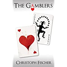 The Gamblers (Fraud or Miracle? Book 2)