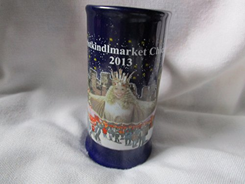 Chicago Christkindlmarket 2013 Blue Small Tankard Style Cup