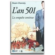 An 501 (L') [ancienne édition]: Conquête continue (La)