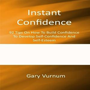 Instant Confidence Audiobook