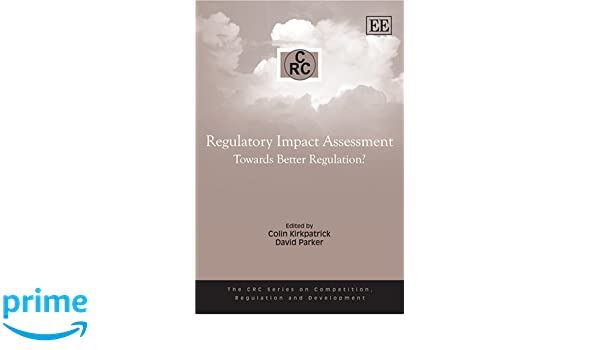Amazon regulatory impact assessment towards better regulation amazon regulatory impact assessment towards better regulation competition regulation and development 9781845424121 colin kirkpatrick books fandeluxe Images