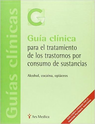 Book Guia Clinica Para El Tratamiento de Los Transtornos Por Consumo de Sustancias