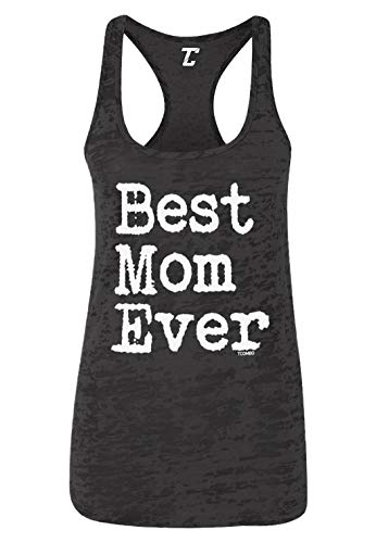 Best Mom Ever - Mother's Day Mama Mommy Women's Racerback Tank Top (Black, Small)