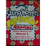 Young Women Fun-Tastic! Activities, Mary Ross and Jennette Guymon-King, 1577342984