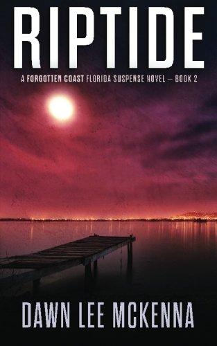 Riptide (The Forgotten Coast Florida Suspense Series) (Volume 2)