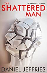 The Shattered Man (The Age of Transcendence Book 0)
