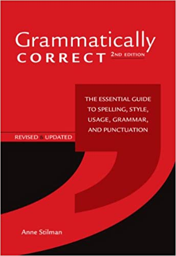Grammatically correct the essential guide to spelling style usage grammatically correct the essential guide to spelling style usage grammar and punctuation amazon anne stilman 8601419456437 books fandeluxe Images