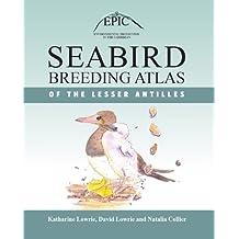 Seabird Breeding Altas of the Lesser Antilles
