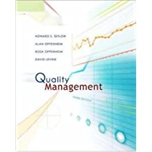 Quality Management [Irwin/McGraw Hill Series, Operations and Decision Sciences] by Gitlow,Howard, Oppenheim,Rosa, Oppenheim,Alan, Levine, David [McGraw-Hill/Irwin,2004] [Hardcover] 3RD EDITION