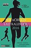 Achilles Laufkalender 2016: Taschenkalender