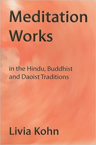 Book Meditation Works In The Daoist, Buddhist And Hindu Traditions by Livia Kohn (2008-04-30)