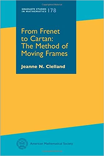 From Frenet to Cartan: The Method of Moving Frames (Graduate Studies ...