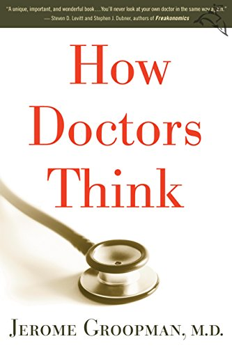 (How Doctors Think)