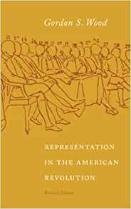 gordon wood radicalism of the american revolution thesis