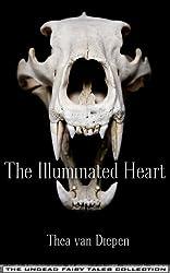 The Illuminated Heart (Undead Fairy Tales)