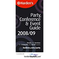 Party, Conference and Event Guide 2008/09 (Hardens Guides)