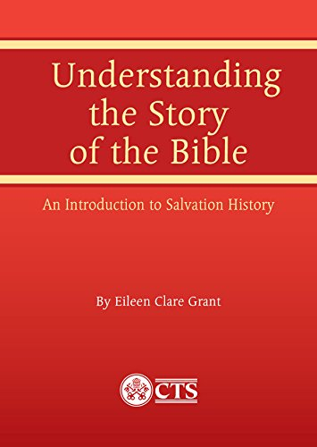 Download for free Understanding the Story of the Bible: An Introduction to Salvation History