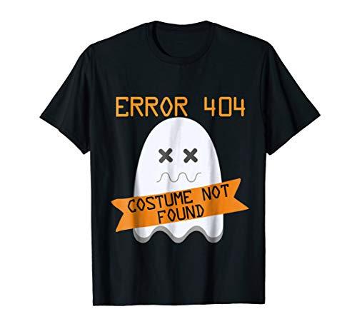 Error 404: Costume Not Found - Funny Halloween Costume Shirt