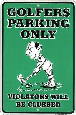 Golfers Parking Only 8x12 Metal Tin Golf (Golf Tin Sign)