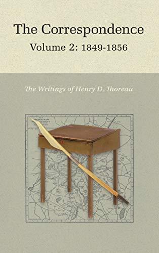 The Correspondence of Henry D. Thoreau: Volume 2: 1849-1856 (Writings of Henry D. Thoreau)