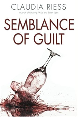 Semblance Of Guilt by Claudia Riess (2016-03-30)