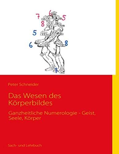 das-wesen-des-krperbildes-ganzheitliche-numerologie-geist-seele-krper