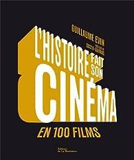 L'histoire fait son cinéma en 100 films : De La guerre du feu à Démineurs par Guillaume Evin