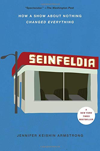 Seinfeldia: How a Show About Nothing Changed Everything, used for sale  Delivered anywhere in USA