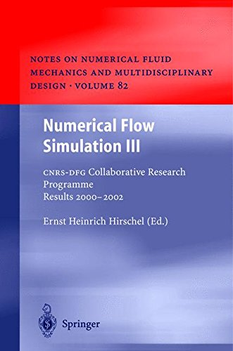 Numerical Flow Simulation III: CNRS-DFG Collaborative Research Programme Results 2000-2002 (Notes on Numerical Fluid Mec