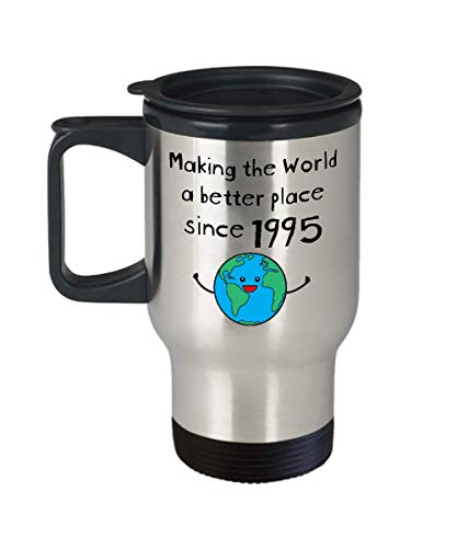 Making the World a Better Place Since 1995 Coffee Travel Mug - 24th Birthday Gifts for Women - Present for 24 Year Old Men - Her Him Daughter Son (Birthday Presents For 24 Year Old Woman)