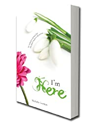 I'm Here (Visionary Collection Book 4)