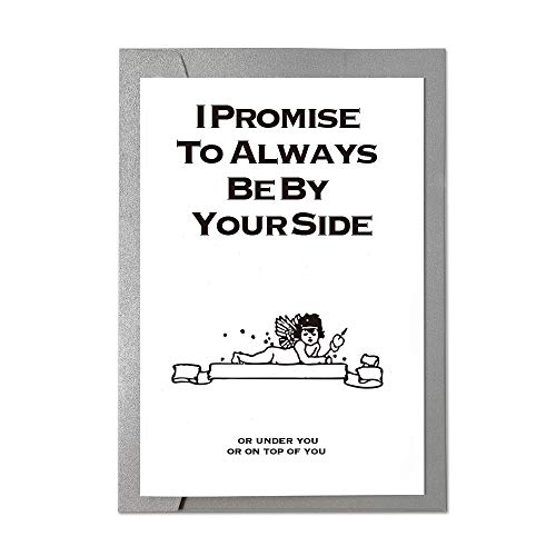 Ihopes Funny Anniversary Card Birthday Card | I Promise to Always Be by Your Side | Funny Rude Love Gift Card Perfect for Boyfriend Him Husband Fiance Girlfriend Her Wife Valentines Day