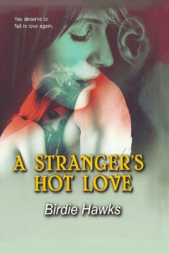 A Stranger's Hot Love