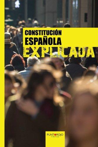 Constitución española explicada (Spanish Edition)