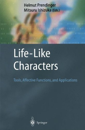 Download Life-Like Characters: Tools, Affective Functions, and Applications (Cognitive Technologies) Pdf