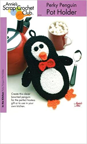 Perky Penguin Pot Holder One Crochet Pattern Annies Scrap